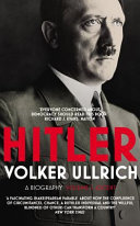 Hitler: Volume I: Ascent 1889-1939