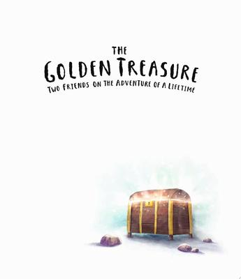The Golden Treasure - Two Friends on the Adventure of a Lifetime!