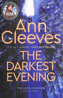 The Darkest Evening (#9 Vera Stanhope)