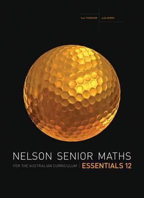 Nelson Senior Maths Essentials 12 for the Australian Curriculum - SECONDAND codes used