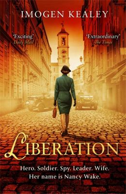 Liberation - Inspired by the life of Nancy Wake