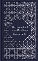 Narrow Road to the Deep North - Hardcover