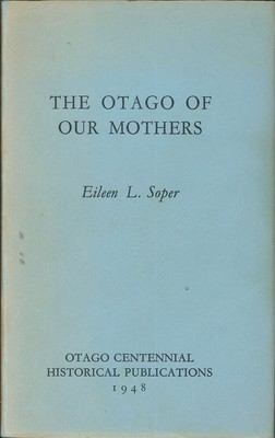 The Otago of Our Mothers