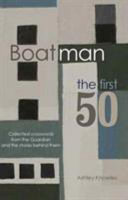 Boatman: The First 50 - Collected Crosswords from the Guardian and the Stories Behind Them