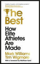 The Best: How Elite Athletes Are Made