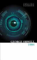 1984 Nineteen Eighty-Four (Collins Classics)