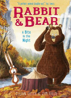 A Bite in the Night (#4 Rabbit and Bear)