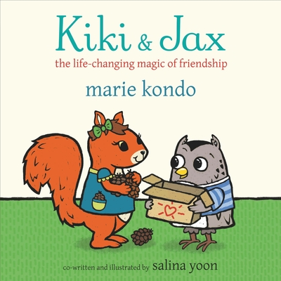 Kiki and Jax - The Life-Changing Magic of Friendship