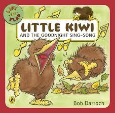 Little Kiwi and the Goodnight Sing-Song (Lift the Flap)