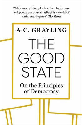 The Good State - On the Principles of Democracy
