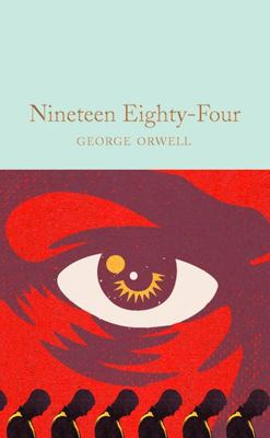Nineteen Eighty-Four (Macmillan Collector's Library)