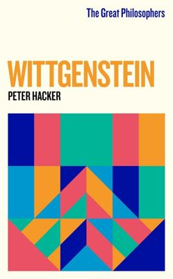 Wittgenstein (The Great Philosophers)