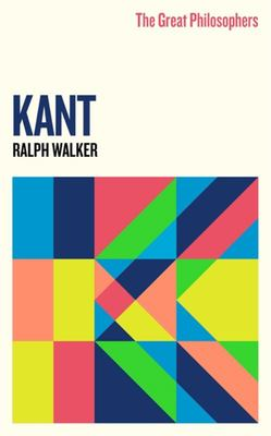 Kant (The Great Philosophers)