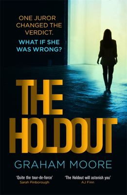 The Holdout - One Jury Member Changed the Verdict. What If She Was Wrong? 'the Times Best Books Of 2020'