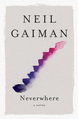 Neverwhere - A Novel