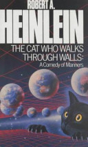 The Cat Who Walks Through Walls - A Comedy of Manners