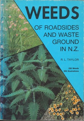 Weeds of Roadsides and Waste Ground in N.Z.