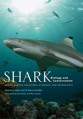 Shark Biology and Conservation - Essentials for Educators, Students, and Enthusiasts