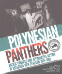 Polynesian Panthers: Pacific Protest and Affirmative Action in Aotearoa New Zealand 1971-1981