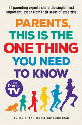 Parents, This Is the One Thing You Have to know