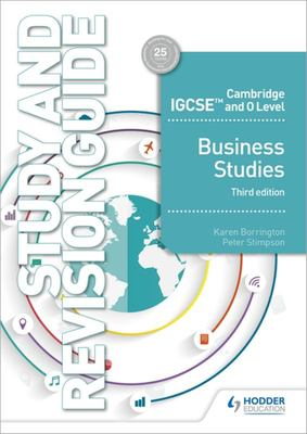 Cambridge IGCSE and o Level Business Studies Study and Revision Guide