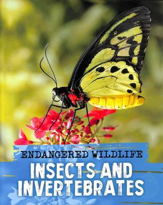 Rescuing Insects and Invertebrates (Endangered Wildlife)