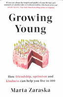 Growing Young - How Friendship Can Add Years to Your Life