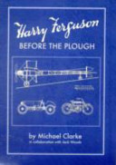 Harry Ferguson - Before the Plough