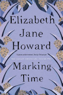 Marking Time Cazalet Chronicles Book 2