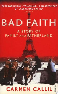 Bad Faith : A story of Family and Fatherland