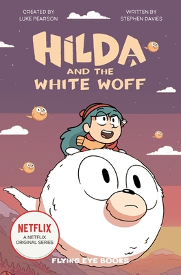 Hilda and the White Woff (#6)