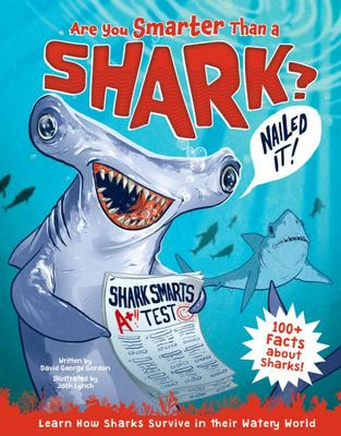 Are You Smarter Than a Shark? - Learn How Sharks Survive in Their Watery World!