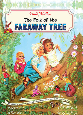 VINTAGE The Folk of the Faraway Tree (The Magic Faraway Tree Vintage #3)