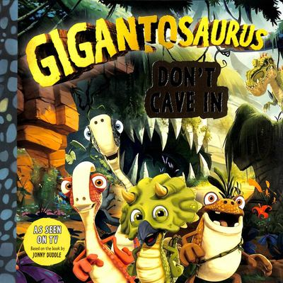Don't Cave In (Gigantosaurus)