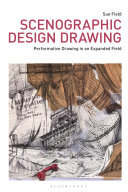 Scenographic Design Drawing - Performative Drawing in an Expanded Field