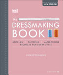 Dressmaking Book: Over 80 Techniques