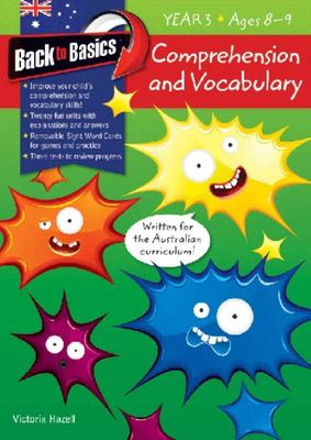 Back To Basics: Comprehension & Vocabulary - Year 3