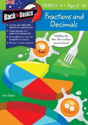 Fractions & Decimals Years 3-4 (Back To Basics)