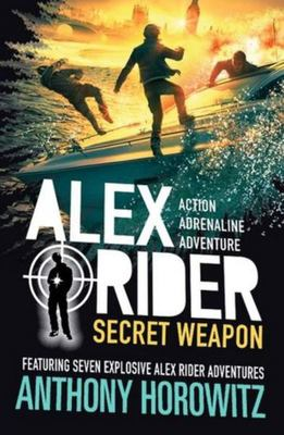 Secret Weapon (#12 Alex Rider Short Stories)
