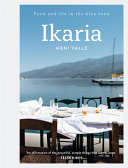 Ikaria - Recipes from the Aegean Island of Longevity