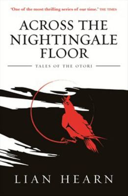 Across the Nightingale Floor (#1 Tales of the Otori)