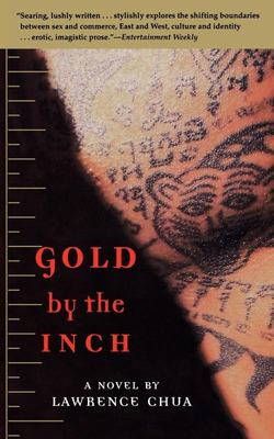 Gold by the Inch - A Novel