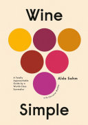 Wine Simple -  Very Approachable Guide from an Otherwise Serious Sommelier