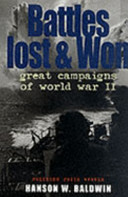 Battles Lost and Won - Great Campaigns of World War II
