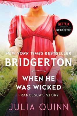 When He Was Wicked (#6 Bridgerton)