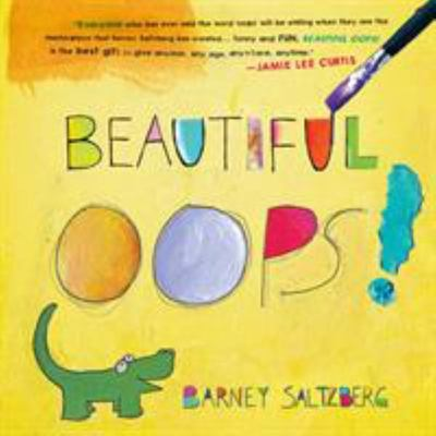 Beautiful Oops! (Lift-the-Flap Board Book)