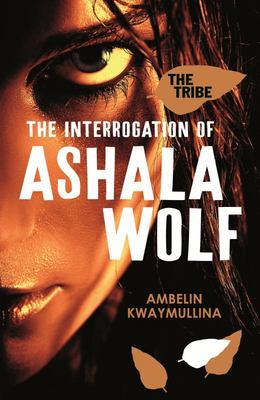 The Interrogation of Ashala Wolf (#1 Tribe)