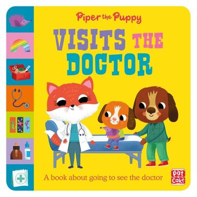 First Experiences: Piper Puppy Visits the Doctor