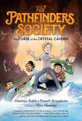 The Curse of the Crystal Cavern ( #2 The Pathfinder Society )