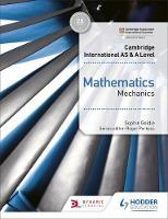 Cambridge International AS and A Level Mathematics Mechanics